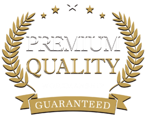 Premium Quality Workmanship